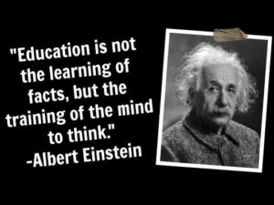 "Entreprendre pour l'éducation : ""Education is not the learning of facts, but the training of the mind to think"""